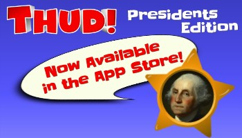 THUD! Presidents Edition Educational Game